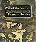 The way of the sacred (0490002145) by Francis Huxley