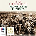 Fromelles and Pozières: In the Trenches of Hell (       UNABRIDGED) by Peter FitzSimons Narrated by Richard Aspel