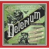 The Last Daze Of The Undergroud: Delerium Recordsby Various Artists