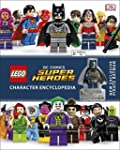 LEGO DC Super Heroes: Character Encyc...