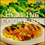 The Healing Cookbook: Recipes for a H...
