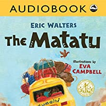 The Matatu Audiobook by Eric Walters Narrated by  Iambik Productions