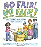 img - for No Fair! No Fair! And Other Jolly Poems of Childhood book / textbook / text book