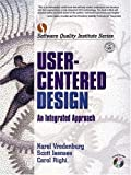 User-Centered Design: An Integrated Approach (Software Quality Institute Series)