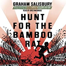 Hunt for the Bamboo Rat: Prisoners of the Empire (       UNABRIDGED) by Graham Salisbury Narrated by Greg Watanabe