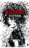 Blackbirds: (Angry Robot): 1