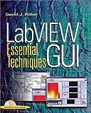 LabVIEW GUI:essential techniques