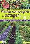 Plantes compagnes au potager bio : Le...