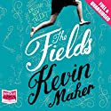 The Fields (       UNABRIDGED) by Kevin Maher Narrated by David McFetridge