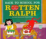 Back to School for Rotten Ralph (0060275316) by Gantos, Jack
