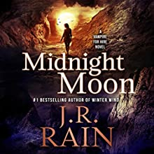 Midnight Moon: Vampire for Hire, Book 13 Audiobook by J. R. Rain Narrated by Dina Pearlman
