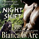 Night Shift: Grizzly Cove, Book 3 Audiobook by Bianca D'Arc Narrated by Rhiannon Angell