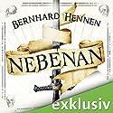 Nebenan Hörbuch von Bernhard Hennen Gesprochen von: Nils Nelleßen