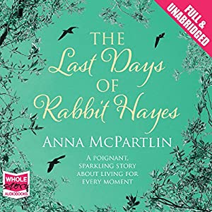 The Last Days of Rabbit Hayes Audiobook