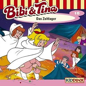 Das Zeltlager (Bibi und Tina 10) Hörspiel
