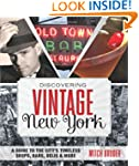 Discovering Vintage New York: A Guide...