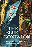 img - for The Blue Gonfalon book / textbook / text book