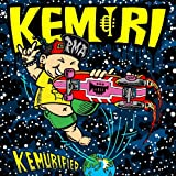 I KNOW WHAT YOU WANT-KEMURI