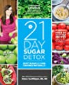 The 21-Day Sugar Detox: Bust Sugar &…