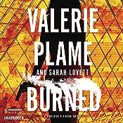 Burned: Vanessa Pierson, Book 2   Valerie Plame, Sarah Lovett
