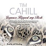 Jaguars Ripped My Flesh | Tim Cahill