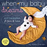 When My Baby Dreams 2013 Wall Calendar 12