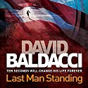 Last Man Standing Audiobook by David Baldacci Narrated by Jason Culp