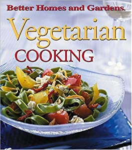 Vegetarian cooking better homes gardens better homes Better homes gardens tv show recipes