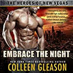 Embrace the Night Eternal: The Heroes of New Vegas, Book 2 | Colleen Gleason