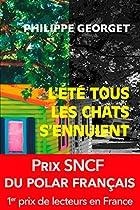 L'été Tous Les Chats S'ennuient: Prix Sncf Du Polar 2011 (pocket Thriller T. 15115) (french Edition)
