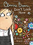 Clarice Bean, Don't Look Now Lauren Child