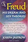 img - for Freud His Dream and Sex Therios (originally titled The House that Freud Built) book / textbook / text book