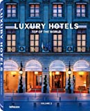 Luxury Hotels Top of the World Vol. II: 2