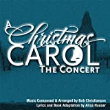 A Christmas Carol - The Concert 2 CD Set Bob Christianson