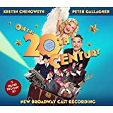 On the Twentieth Century - New Broadway Cast Recording (Deluxe)