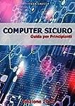 COMPUTER SICURO - Guida per Principianti