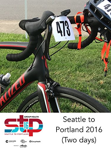Seattle to Portland 2016 (Two days)