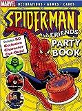 Spider-Man Party Book (Spider-Man Graphic Novels (Marvel Paperback)) (0696219964) by Marvel