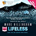 Lifeless: A Tom Thorne Novel (       UNABRIDGED) by Mark Billingham Narrated by Paul Thornley