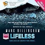 Lifeless: A Tom Thorne Novel   Mark Billingham