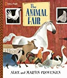 The Animal Fair (Golden Classics) (0307156141) by Provensen, Alice