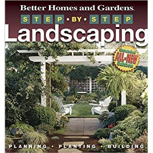 Step-by-Step Landscaping - Better Homes & Gardens