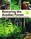 Restoring the Acadian Forest 2nd edit...