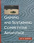 Gaining and Sustaining Competitive Ad...