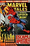 Marvel Tales: Starring Spiderman: Escape Impossible! (Vol. 1, No. 48, December 1973) (0247620483) by Stan Lee