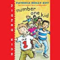 Number One Kid: Zigzag Kids, Book 1 Audiobook by Patricia Reilly Giff Narrated by Everette Plen