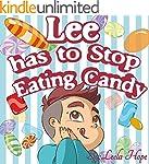 Children's Book:Lee has to Stop Eatin...