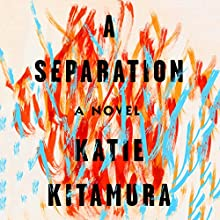 A Separation: A Novel Audiobook by Katie Kitamura Narrated by Katherine Waterston