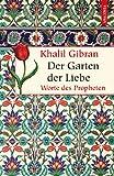 Der Garten der Liebe - Worte des Propheten