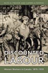 Discounted Labour: Women Workers in C...